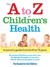 The A to Z of Children\'s Health: A Parent\'s Guide from Birth to 10 Years