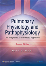 Pulmonary Physiology and Pathophysiology: An Integrated, Case-Based Approach