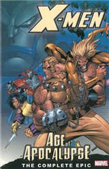 X-men: The Complete Age Of Apocalypse Epic - Book 1