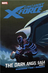 Uncanny X-force - Vol. 3: The Dark Angel Saga - Book 1