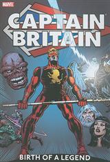 Captain Britain Vol.1: Birth Of A Legend