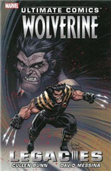 Ultimate Comics Wolverine: Legacies