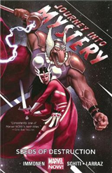 Journey Into Mystery Featuring Sif Volume 2: Seeds Of Destruction (marvel Now)
