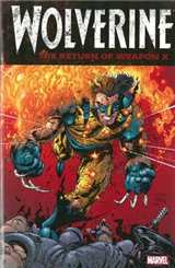 Wolverine: The Return Of Weapon X