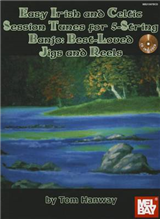 Easy Irish and Celtic Session Tunes for 5-string Banjo
