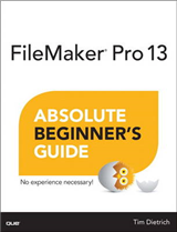 FileMaker Pro 13 Absolute Beginner\'s Guide