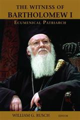 The Witness of Bartholomew I, Ecumenical Patriarch