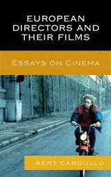 European Directors and Their Films: Essays on Cinema