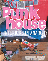 Punkhouse: Anarchist Interiors