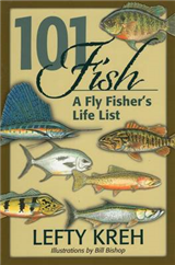 101 Fish: A Fly Fisher\'s Life List