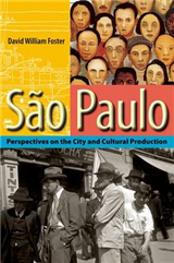 Sao Paulo: Perspectives on the City and Cultural Production