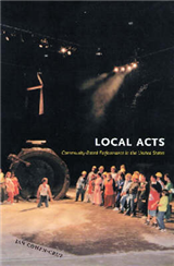 Local Acts: Community-Based Performance in the United States