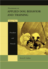 Handbook of Applied Dog Behavior and Training: Procedures and Protocols