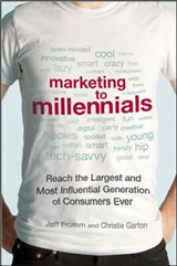 Marketing to Millennials: Reach the Largest and Most Influen