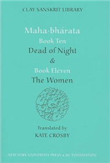 """Mahabharata Books Ten and Eleven: """"Dead of Night"""" and """"The Women"""""""