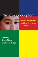 International Adoption: Global Inequalities and the Circulation of Children