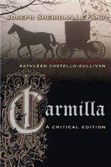 Carmilla: A Critical Edition