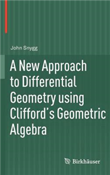 A New Approach to Differential Geometry using Clifford\'s Geometric Algebra