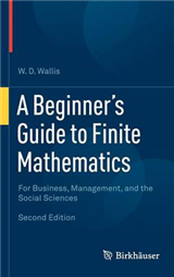 A Beginner\'s Guide to Finite Mathematics: For Business, Management, and the Social Sciences
