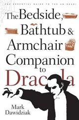 "The Bedside, Bathtub and Armchair Companion to ""Dracula"""