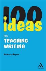 100 Ideas for Teaching Writing