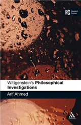 """Wittgenstein\'s """"Philosophical Investigations"""": A Reader\'s Guide"""