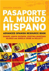Pasaporte al mundo hispano; advanced Spanish resource book