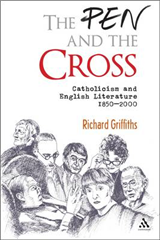 The Pen and the Cross: Catholicism and English Literature, 1850-2000
