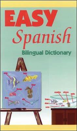 Easy Spanish: Bilingual Dictionary