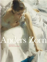 Anders Zorn: Sweden\'s Master Painter