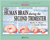 The Human Brain During the Second Trimester: v. 3