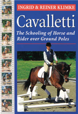 Cavalletti: Schooling of Horse and Rider Over Ground Rails