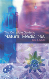 The Complete Guide To Natural Medicines