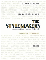 The Stylemakers: Minimalism and Classic-Modernism 1915-45