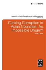 Curbing Corruption in Asian Countries: An Impossible Dream?