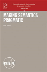 Making Semantics Pragmatic