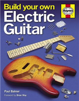 Build Your Own Electric Guitar