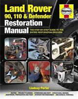 Land Rover 90, 110 And Defender Restoration Manual
