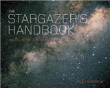 The Stargazer\'s Handbook: An Atlas of the Night Sky