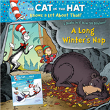 Cat in the Hat Knows a Lot About That!: A Long Winters Nap/