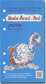 Dodo Acad-Pad Filofax-compatible Pers Org Diary Refill 2013/14 - Academic Mid Year Diary: A Combined Mid-year Diary-doodle-memo-message-engagement-calendar-book for Students and Scholars