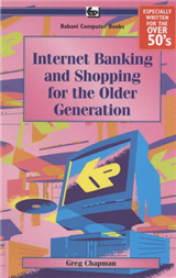 Internet Banking and Shopping for the Older Generation