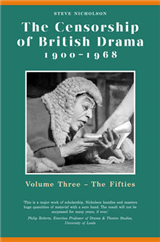 The Censorship of British Drama 1900-1968 Volume 3: Volume Three: The Fifties