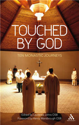 Touched by God: Ten Monastic Journeys