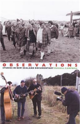 Observations: Studies in New Zealand Documentary