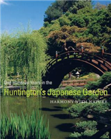 One Hundred Years in the Huntington's Japanese Garden