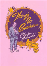 There\'s No Business