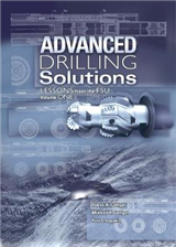 Advanced Drilling Solutions: Lessons From The FSU, Vol. 1