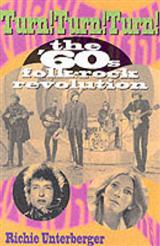 Turn! Turn! Turn!: The \'60s Folk-Rock Revolution