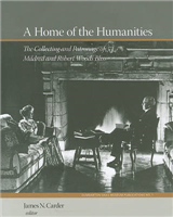 A Home of the Humanities: The Collecting and Patronage of Mildred and Robert Woods Bliss